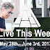 Live This Week: May 28th - June 3rd, 2017