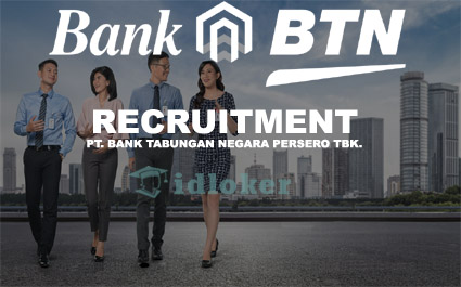 Lowongan Kerja Bank Tabungan Negara (BTN) - Officer Development Program