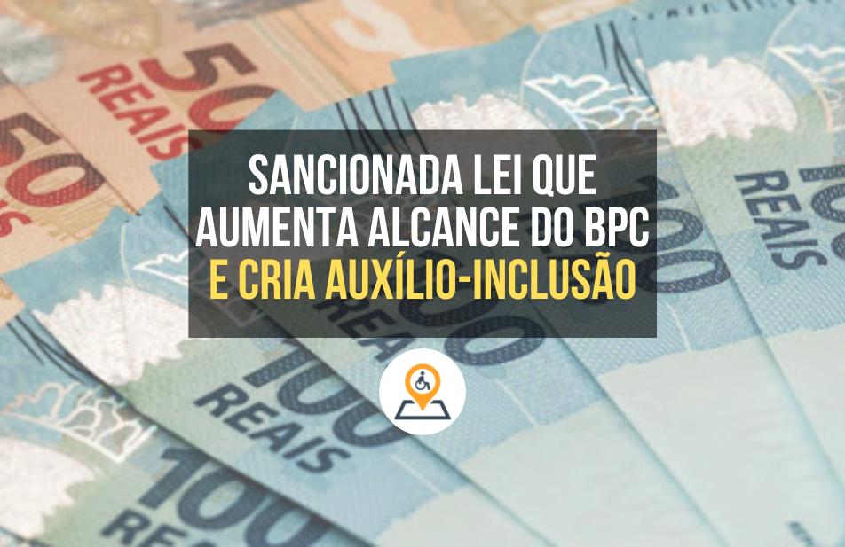 BPC e Auxílio-Inclusão