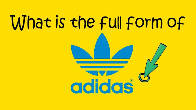 What is the full meaning of addidas-full form of addidas
