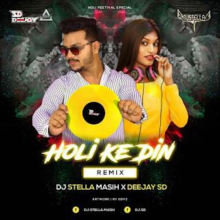 HOLI KE DIN - HOLI FESTIVAL REMIX - DJ STELLA MASIH X SEEJAY SD