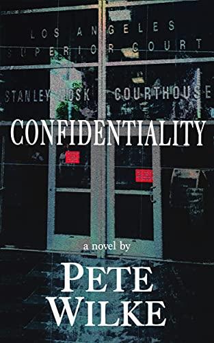 Confidentiality (Pete Wilke)