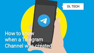 How To Know When A Telegram Channel or Group was Created