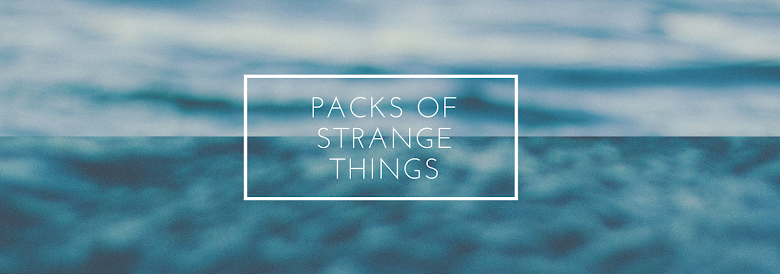 Packs of Strange Things