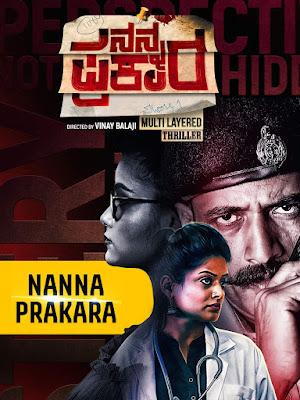 Nanna Prakara (2019) Dual Audio [Hindi –  Kannada] 720p UNCUT HDRip ESub x265 HEVC 650Mb