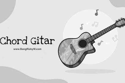 Chord Gitar Fourtwnty - Kita Pasti Tua
