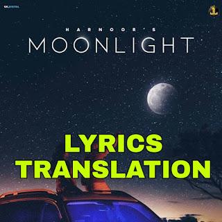 Moonlight Lyrics Meaning/Translation in Hindi – Harnoor
