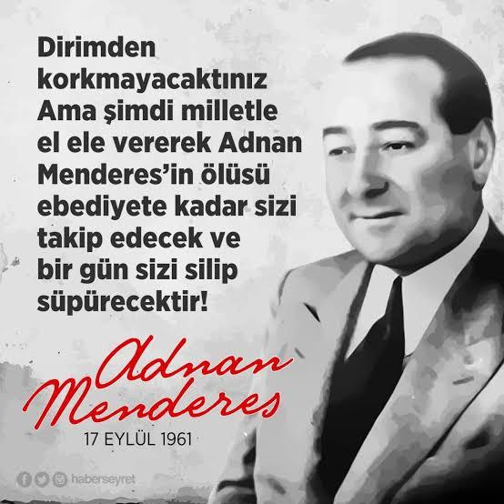 Adnan Menderes hayatı resimleri biyografisi sözleri
