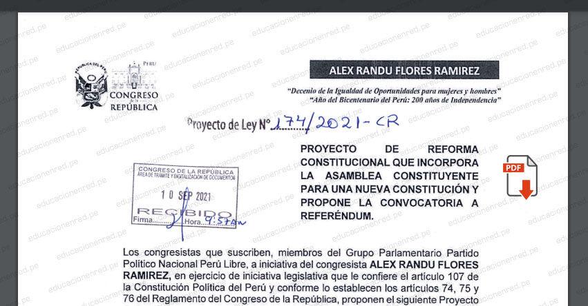 PROYECTO DE LEY N° 00174/2021-CR.- Ley de reforma Constitucional que incorpora la asamblea constituyente para una nueva Constitución (.PDF) www.congreso.gob.pe