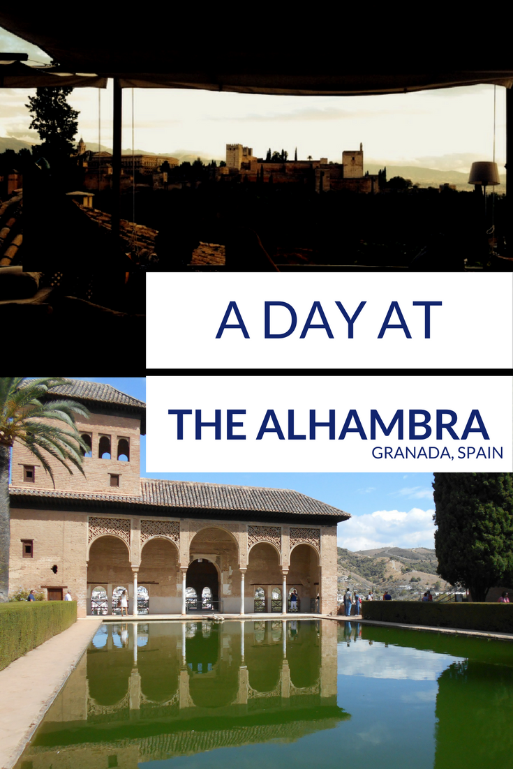 A day at The Alhambra, Granada, Spain - by travelsandmore