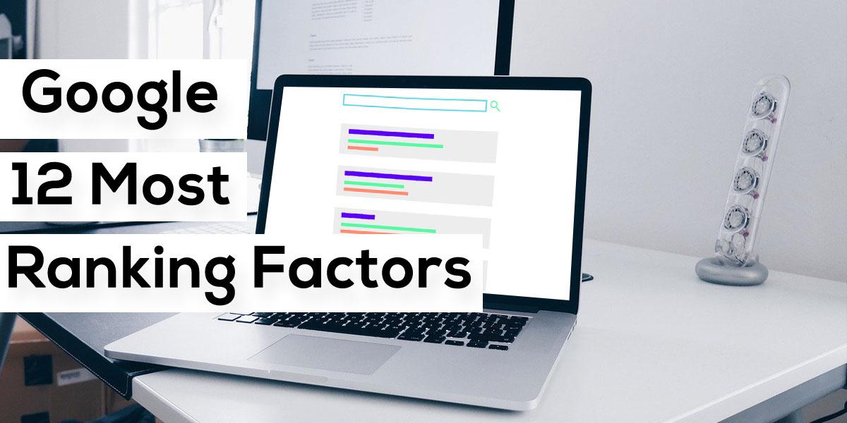 10 Crucial SEO Ranking Factors