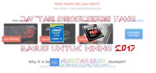 Daftar Prosessor yang bagus untuk Mining 2017