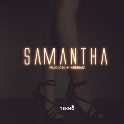 Download Tekno – Samantha (prod. Krizbeatz)