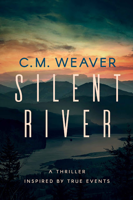 Silent River by C. M. Weaver