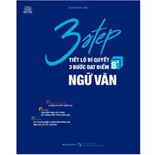 3 Step - Tiết Lộ Bí Quyết 3 Bước Đạt Điểm 8+ Ngữ Văn ebook PDF-EPUB-AWZ3-PRC-MOBI
