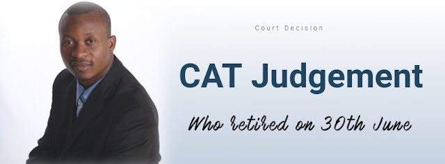 CAT Judgement on increment who retired on 30th June