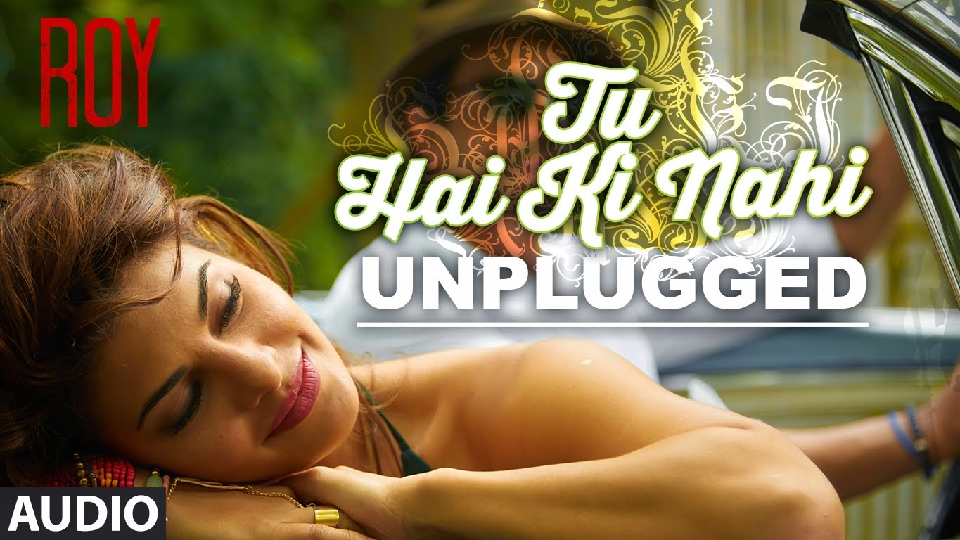 Tu Hai Ki Nahi ROY Guitar Unplugged Song