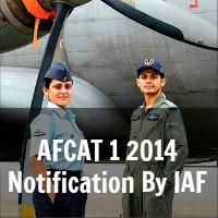 AFCAT 1 2014 Notification By IAF