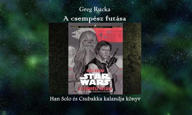 A csempész futása Han Solo és Csubakka kalandja könyv