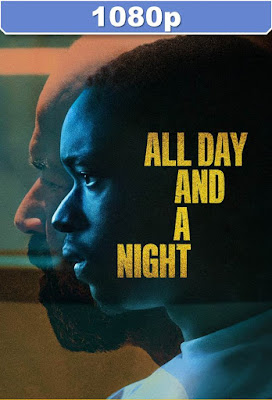 All Day And A Night 2020 HD 1080p Dual Latino 5.1 Mkv