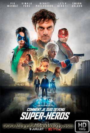 Como Me Converti En Superheroe [1080p] [Latino-Frances-Ingles] [MEGA]