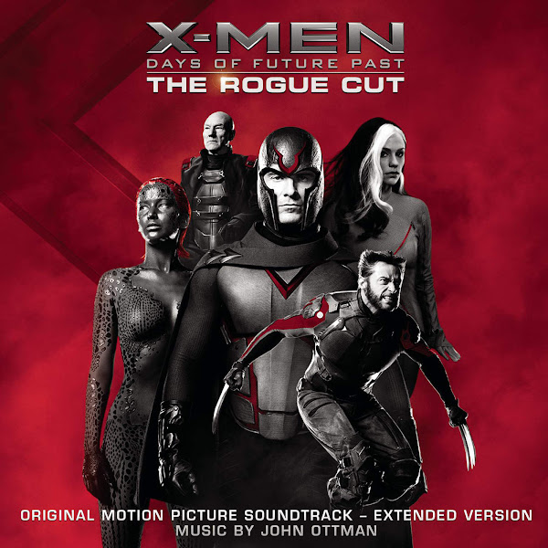 John Ottman - X-Men: Days of Future Past - Rogue Cut (Original Motion Picture Soundtrack) [Extended Version] Cover