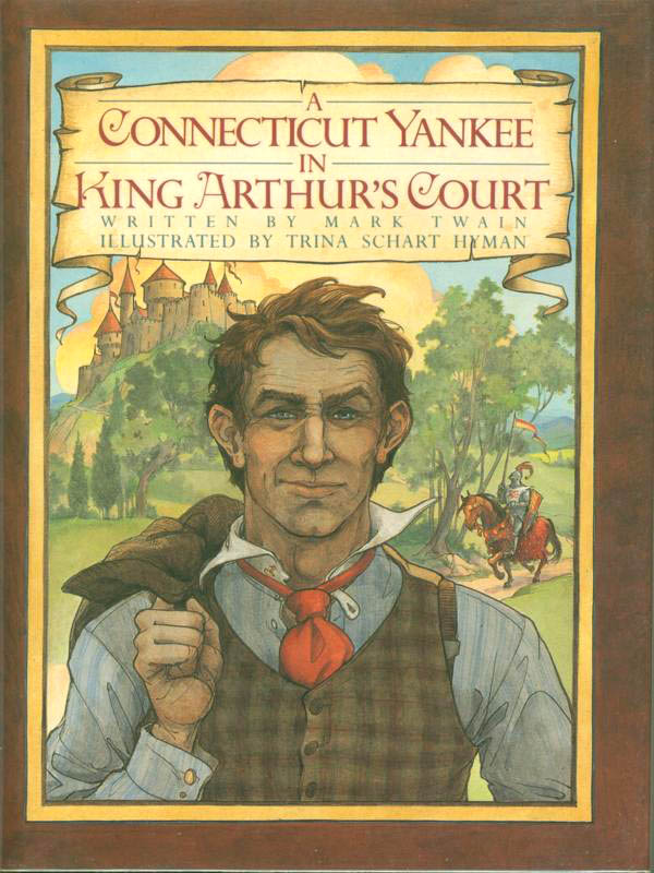 A Connecticut Yankee in King Arthur's Court Quotes