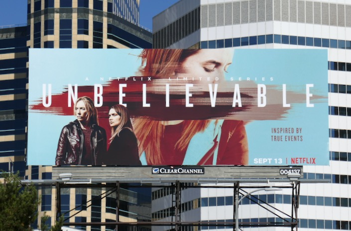 Unbelievable limited series billboard