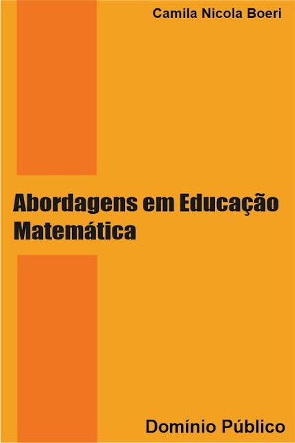 Abordagens em Educação Matemática - Camila Nicola Boeri
