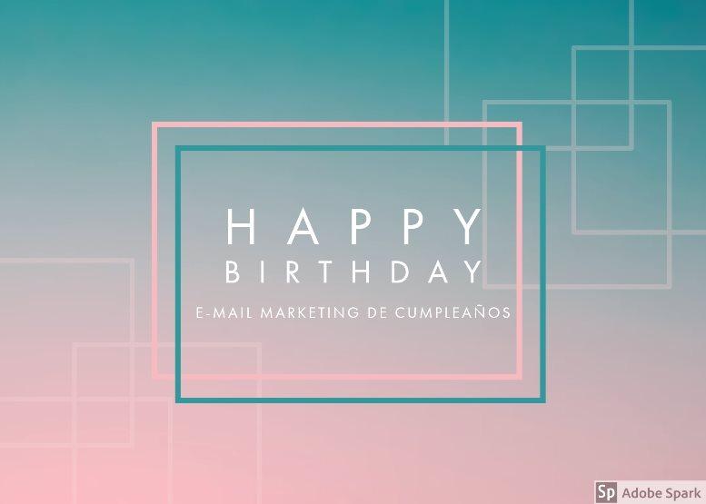 E-mail Marketing de cumpleaños