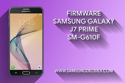 Samsung Firmware G610F DS J7 Prime 2016
