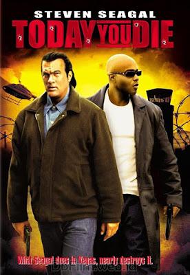 Sinopsis film Today You Die (2005)