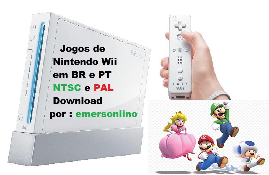 WII PAL BAIXAR JOGOS OU NTSC