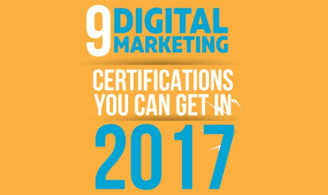 9 Digital Marketing Certifications You Can Get in 2017 #Infographic
