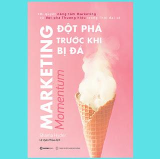 Marketing - Đột phá trước khi bị đá (Momentum) - Tác giả: Shama Hyder ebook PDF-EPUB-AWZ3-PRC-MOBI