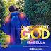 ISABELLA MELODIES - OMNIPOTENT GOD [Video & Lyrics]   @IsabellaMelodie