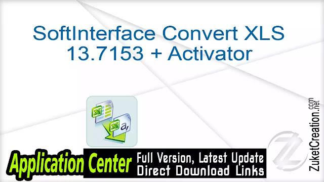 SoftInterface Convert XLS 13.7153 + Activator