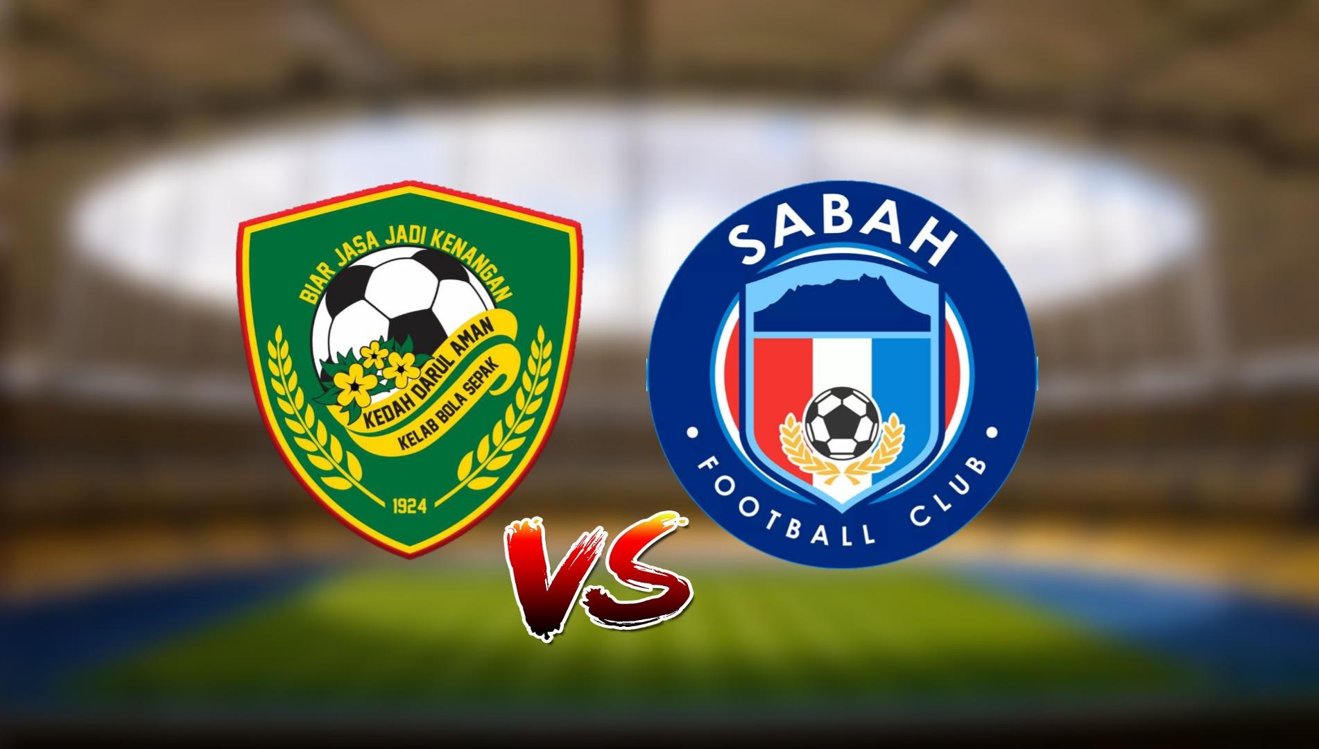 Live Streaming Kedah Darul Aman FC vs Sabah FC Liga Super 9.3.2021