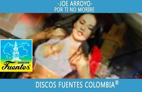 Por Ti No Morire | Joe Arroyo Lyrics