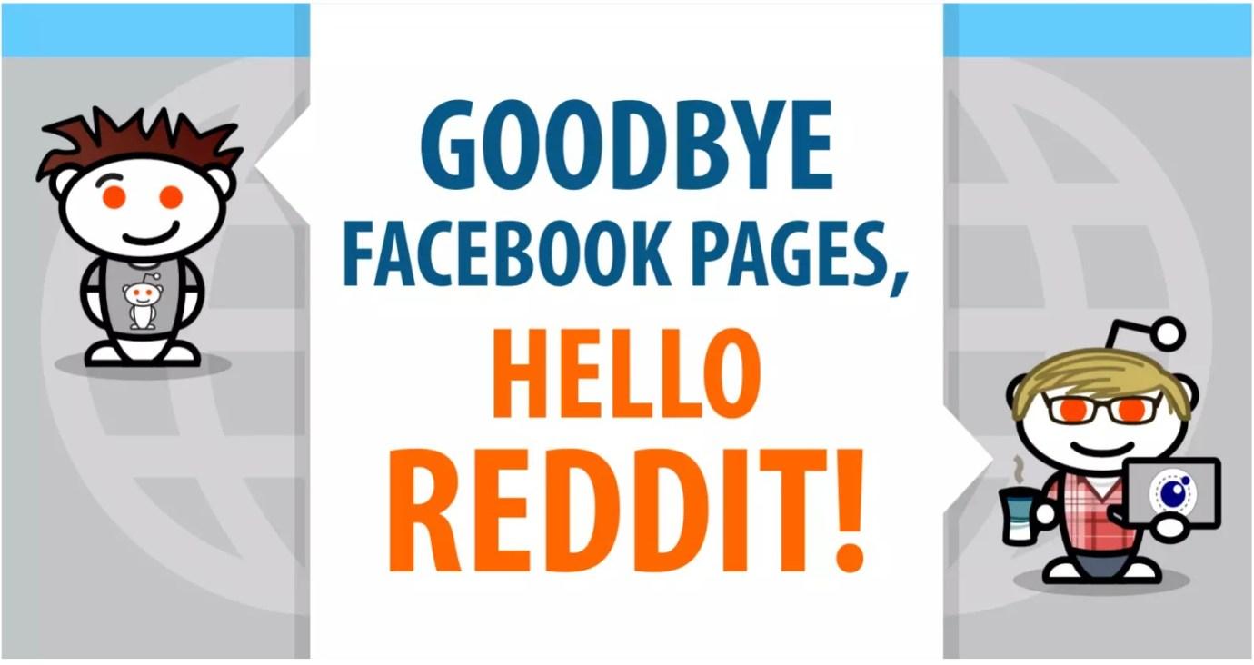 وداعا صفحات Facebook أهلا ريديت Reddit