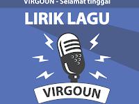 Lirik Lagu Selamat (Selamat Tinggal) – Virgoun feat. Audy
