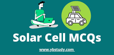 Solar cell MCQs