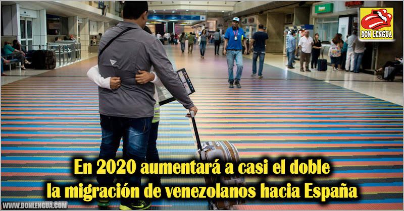 En 2020 aumentará a casi el doble la migración de venezolanos hacia España