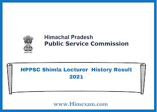 HPPSC Shimla Lecturer  History Result 2021