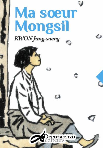 Ma soeur Mongsil - Kwon Jung-saeng ❤