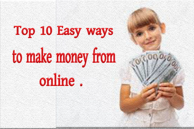 Top 10 easy ways to make money from online in Bangladesh.