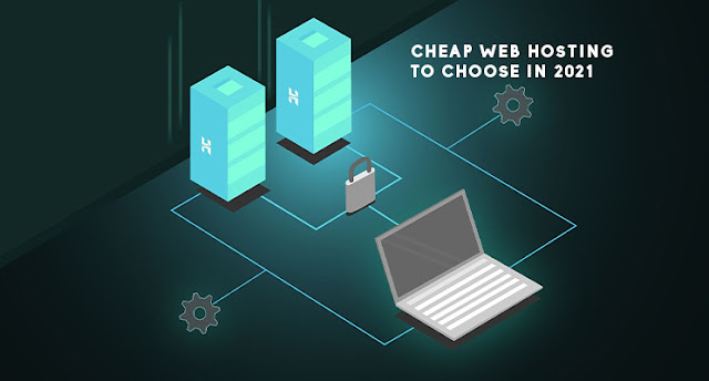 Cheap webhosting services to choose in 2021