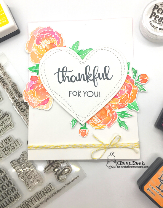 Thankful for you by Claire showcases Peony Blooms and Thankful Thoughts by Newton's Nook Designs; #newtonsnook, #inkypaws, #cardmaking, #floralcards,