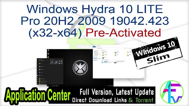 Windows Hydra 10 LITE Pro 20H2 2009 19042.423 (x32-x64) Pre-Activated