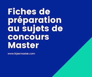 Fiches de préparation au sujets de concours Master